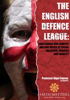 The English Defence League: Challenging Our Country and Our Values of Social Inclusion, Fairness and Equality