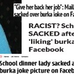 No, a dinner lady was not sacked for sharing burqa joke on Facebook