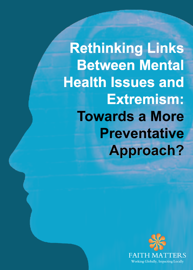 Rethinking Links Between Mental Health Issues and Extremism: Towards a More Preventative Approach?
